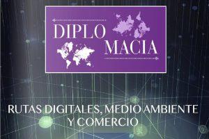 Revista Diplomacia Nº142: Rutas Digitales, Medio Ambiente y Comercio